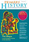 Primary History: The Maya – Issue 68/Autumn 2014 – Historical Association